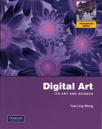 9780136092247: Digital Art:Its Arts and Science: International Edition: Its Art and Science