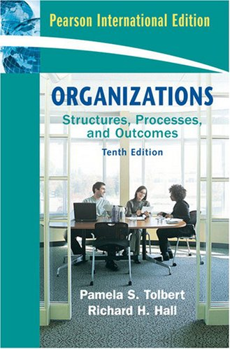 Organizations: Structures, Processes and Outcomes: Richard H. Hall