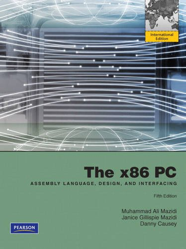 9780136092261: The x86 PC: Assembly Language, Design, and Interfacing
