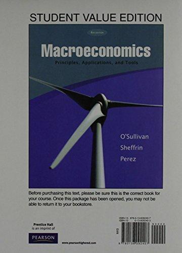 Macroeconomics: Principles, Applications and Tools, Student Value: Arthur O'Sullivan, Steven