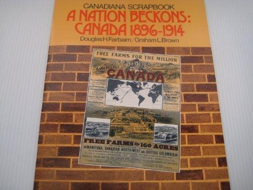 9780136092711: Nation Beckons Canada 1896-1914 (Canadiana scrapbook series)
