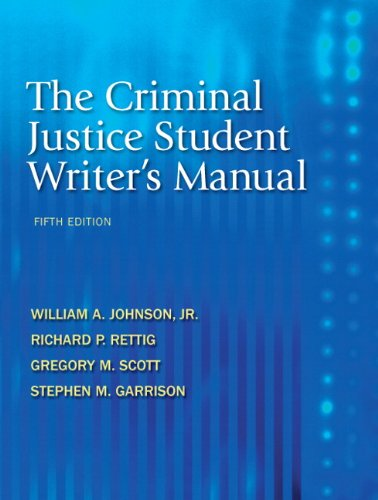 9780136093572: The Criminal Justice Student Writer's Manual (5th Edition)