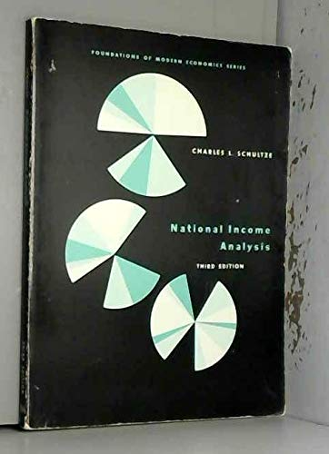 9780136094203: National income analysis (Foundations of modern economics series)