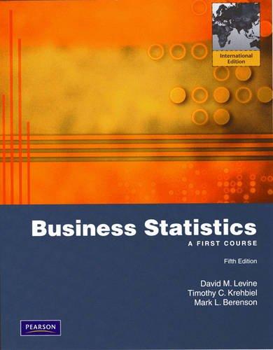 Business Statistics: A First Course: International Edition: Levine, David M.