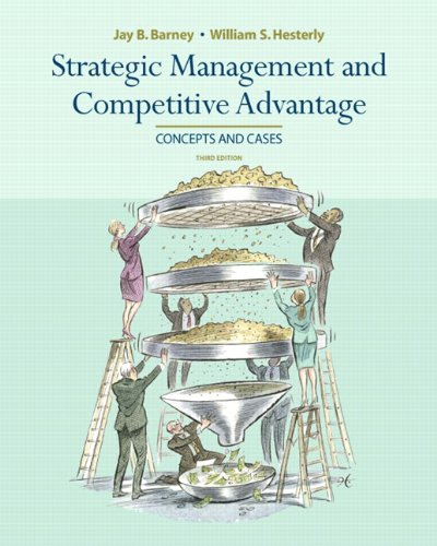 9780136094586: Strategic Management and Competitive Advantage (3rd Edition)