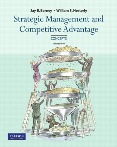 9780136094944: Strategic Management and Competitive Advantage: Concepts, 3rd Edition