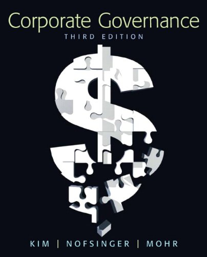 Corporate Governance (3rd Edition): Kim, Kenneth; Nofsinger,