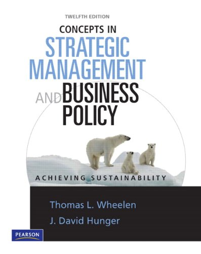 Concepts in Strategic Management & Business Policy: Tom Wheelen, David