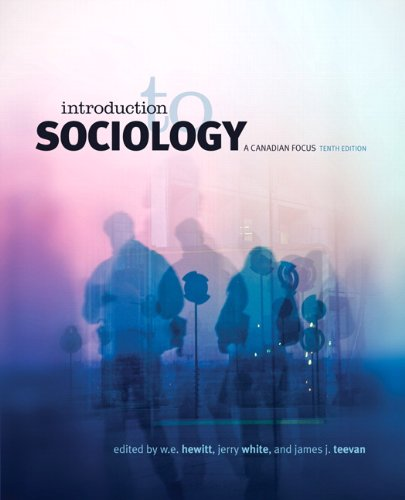 Introduction to Sociology: A Canadian Focus, Tenth: W. E. Hewitt