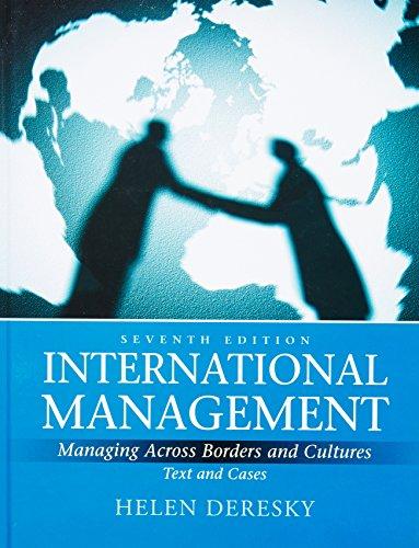 International Management : Managing Across Borders and: Helen Deresky