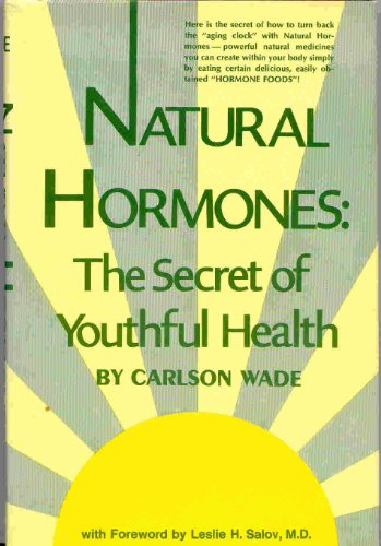 9780136099413: Natural hormones;: The secret of youthful health