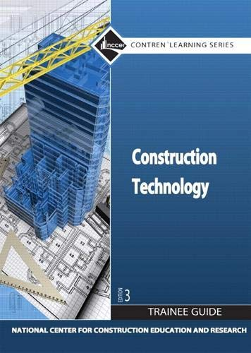 9780136099512: Construction Technology Trainee Guide, Hardcover (3rd Edition)