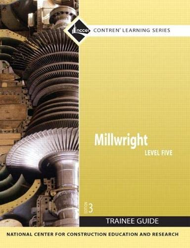 Millwright: Trainee Guide Level 5: NCCER