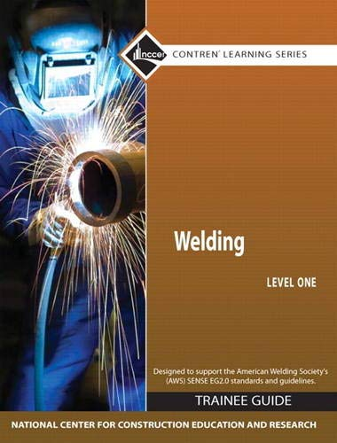 9780136099673: Welding Level 1 Trainee Guide, Paperback (Contren Learning)