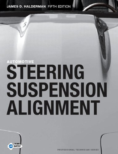 9780136100010: Automotive Steering, Suspension and Alignment (5th Edition)