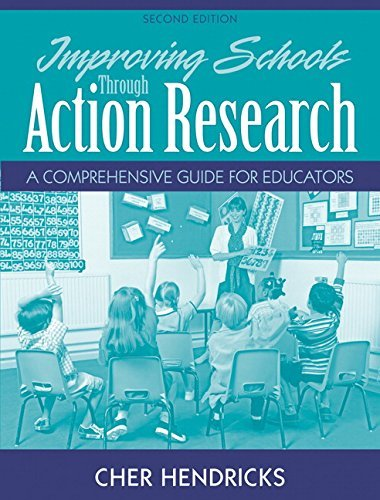 9780136100256: Improving Schools Through Action Research: A Comprehensive Guide for Educators and What Every Teacher Should Know about Action Research Package