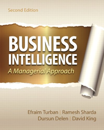 Business Intelligence (2nd Edition): Turban, Efraim; Sharda,