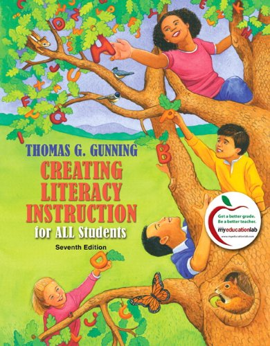 9780136100836: Creating Literacy Instruction for All Students (with MyEducationLab) (7th Edition)