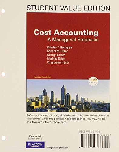 Cost Accounting: A Managerial Emphasis, Student Value: Charles T. Horngren,