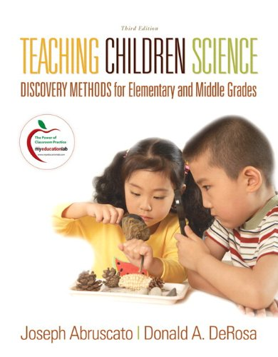 9780136101017: Teaching Children Science: Discovery Methods for Elementary and Middle Grades (with MyEducationLab) (3rd Edition)