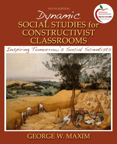 9780136101284: Dynamic Social Studies for Constructivist Classrooms: Inspiring Tomorrow's Social Scientists (with MyEducationLab) (9th Edition)