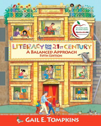 9780136101406: Literacy for the 21st Century: A Balanced Approach (with MyEducationLab) (5th Edition)