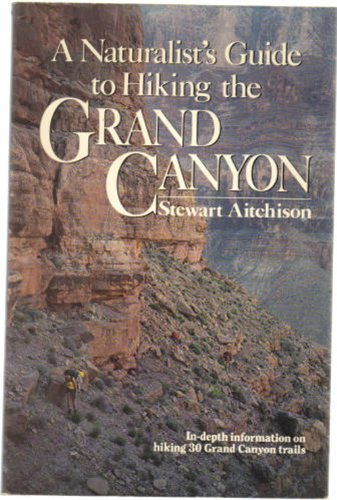 9780136102212: A Naturalist's Guide to Hiking the Grand Canyon