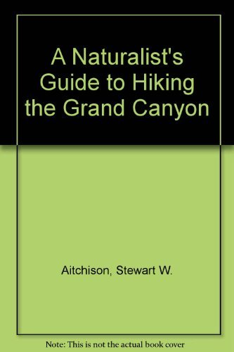 9780136102397: A Naturalist's Guide to Hiking the Grand Canyon