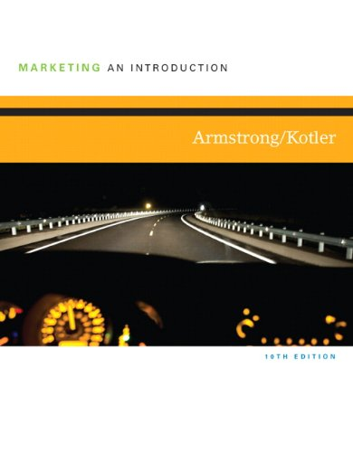 Marketing: An Introduction (10th Edition): Armstrong, Gary; Kotler,