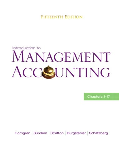 9780136102656: Introduction to Management Accounting: Chapters 1-17