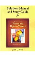 9780136102915: Student Solutions Manual and Study Guide for Fundamentals of Futures and Options Markets