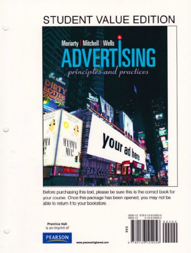 Student Value Edition: Advertising Principles and Practices (8th Edition): Moriarty, Sandra; ...