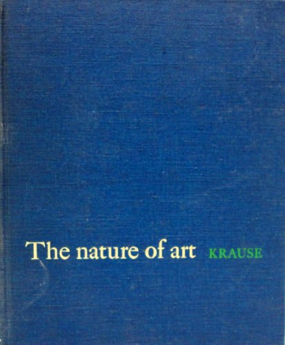The Nature of Art: Joseph H. Krause