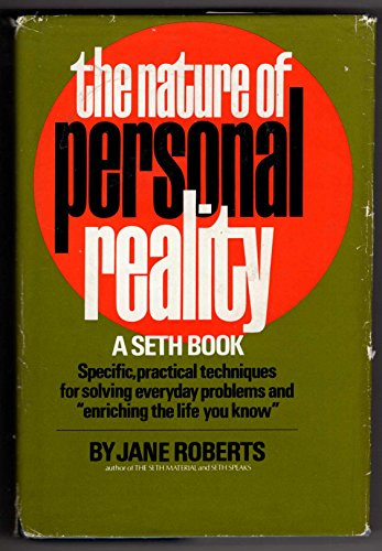 9780136105763: The Nature of Personal Reality: A Seth Book