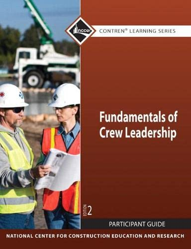 9780136106524: Fundamentals of Crew Leadership Participant Guide (2nd Edition) (Contren Learning)