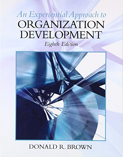 9780136106890: An Experiential Approach to Organization Development, 8th Edition