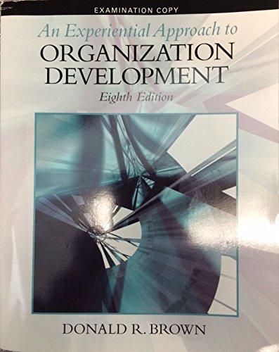 9780136106920: An Experiential Approach to Organization Development