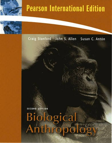 9780136107699: Biological Anthropology: the Natural History of Humankind