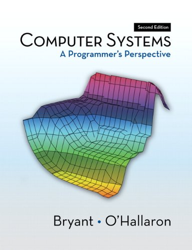 9780136108047: Computer Systems: A Programmer's Perspective (2nd Edition)