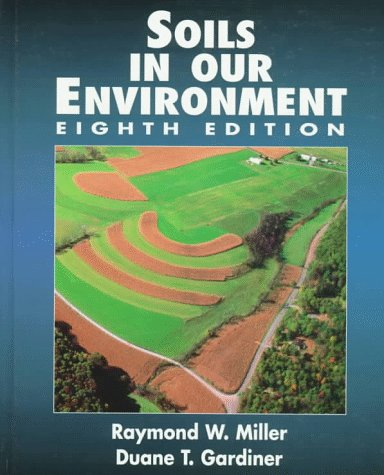9780136108825: Soils in Our Environment