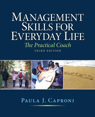 Management Skills for Everyday Life (3rd Edition): Caproni, Paula