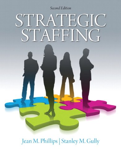 9780136109747: Strategic Staffing (2nd Edition)