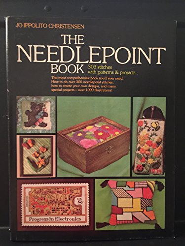 The Needlepoint Book : 303 Stitches With Patterns And Projects