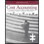 Student Solutions Manual for Cost Accounting: A: Charles T. Horngren,