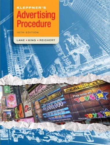Kleppner's Advertising Procedure (18th Edition): Lane, Ron; King,