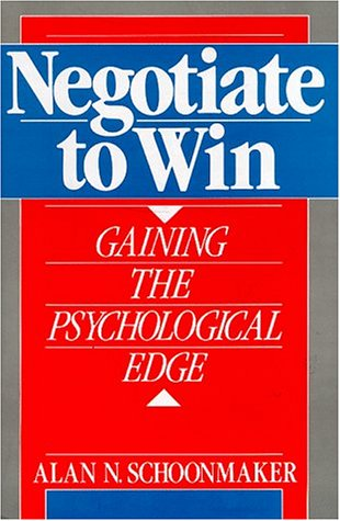9780136113850: Negotiate to Win: Gaining the Psychological Edge