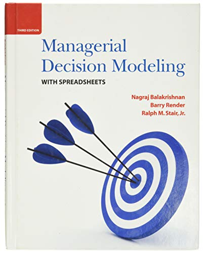 9780136115830: Managerial Decision Modeling with Spreadsheets (3rd Edition)