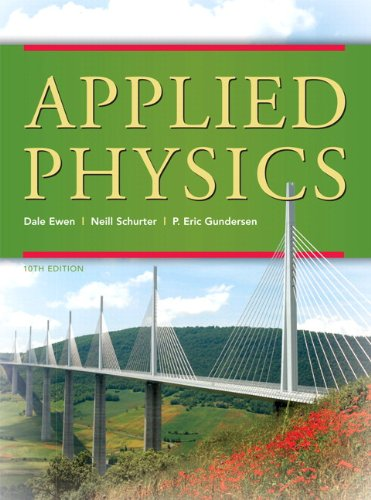 Applied Physics (10th Edition): Dale Ewen, Neill