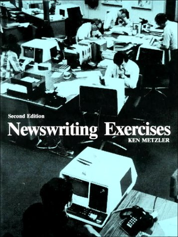 9780136116417: Newswriting Exercises (2nd Edition)