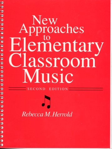 9780136116905: New Approaches to Elementary Classroom Music